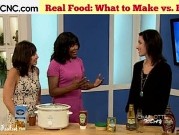 Video: What Real Food to Make vs Buy (Part 2)