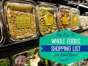 My Go-To Whole Foods Shopping List (Part 1)