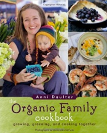 Organic Family Cookbook at 100 Days of Real Food Shop