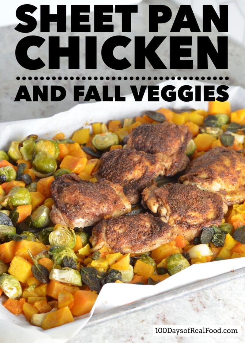 Sheet Pan Chicken and Fall Veggies on 100 Days of Real Food