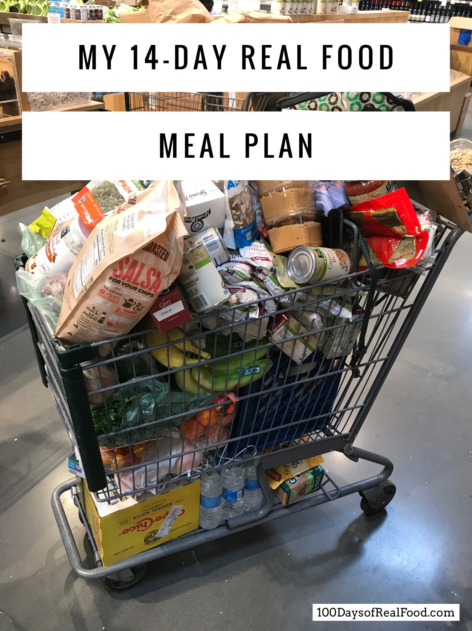My 14-Day Meal Plan on 100 Days of Real Food